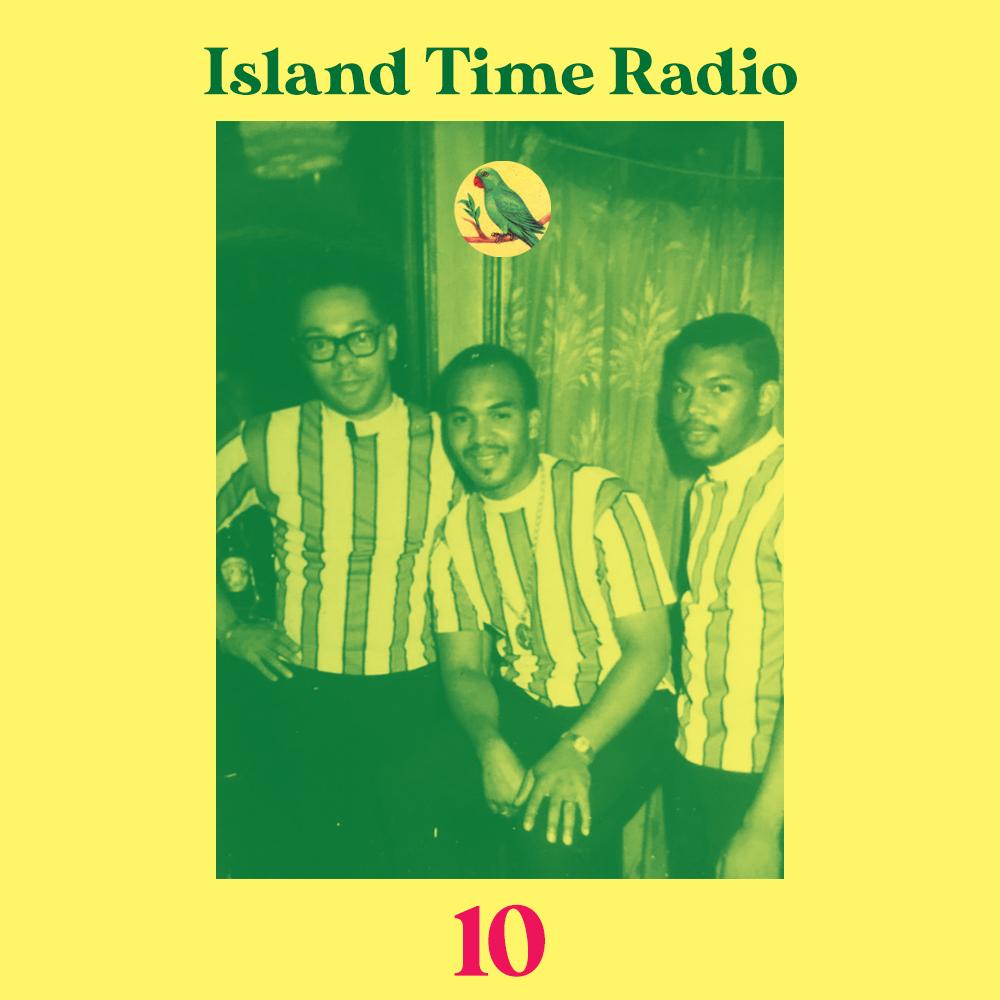 Island Time Radio #10