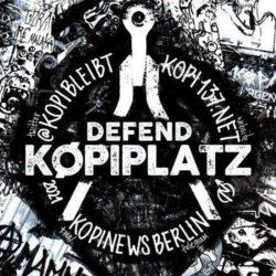 b/w image collage of some Køpi walls, in the middle black circle with a compass, DEFEND KØPIPLATZ Twitter @KOPIBLEIBT KOPI137.NET 2021 Telegram KOPINEWSBERLIN circle with thuderform arrow